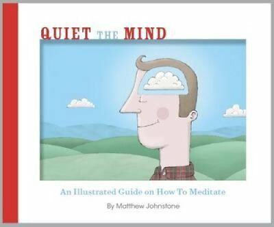 Quiet the Mind by Matthew Johnstone 9781780331188 (Paperback, 2012)