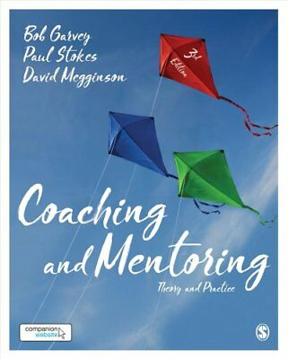 Coaching and Mentoring Theory and Practice by Robert Garvey 9781473969346