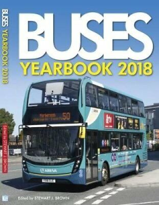 Buses Yearbook 2018 by Stewart Brown (Hardback, 2017)
