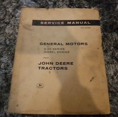 John Deere Tractors- Service Manual General Motors 2-53 Series Diesel Engine