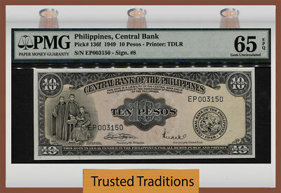 T PK 136f 1949 PHILIPPINES 10 PESOS PMG 65 EPQ GEM UNCIRCULATED POP 8 NONE FINER