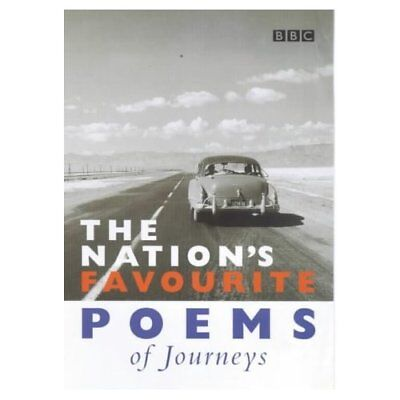 The Nation's Favourite Poems of Journeys (Poetry) - Paperback NEW BBC 2000-10-02