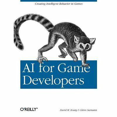 AI for Game Developers - Paperback NEW Bourg, David M. 2004-08-02