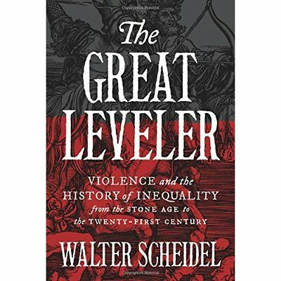The Great Leveler: Violence and the History of Inequali - Hardcover NEW Walter S