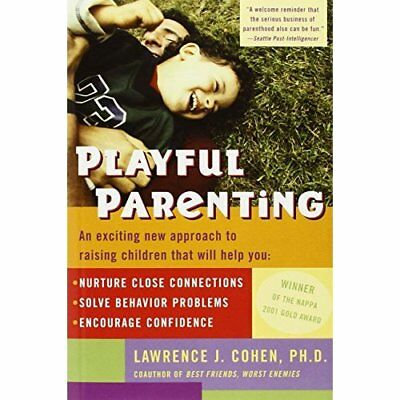 Playful Parenting - Paperback NEW Cohen, Lawrence 2012-11-20