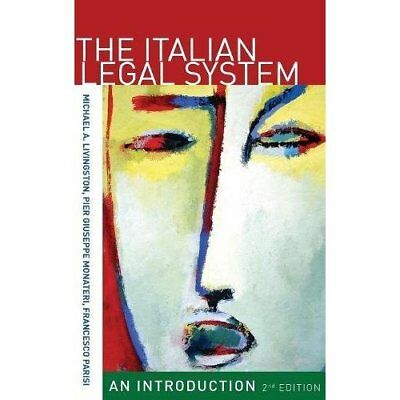 The Italian Legal System, Second Edition - Hardcover NEW Michael Livings 2015-11