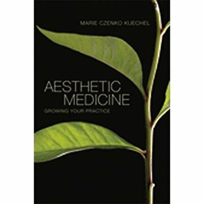 Aesthetic Medicine: Growing Your Practice - Paperback NEW Marie Keuchel ( 22-Jul