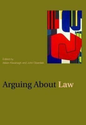 Arguing About Law by Aileen Kavanagh 9780415462426 (Paperback, 2008)