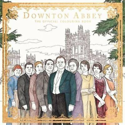 Downton Abbey The Official Colouring Book 9781783708611 (Paperback, 2017)