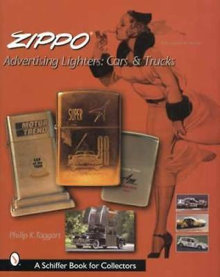 Vintage Zippo Advertising Lighters: Cars & Trucks Collectors ID$ Guide
