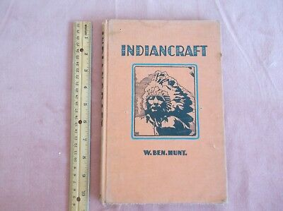 """1942 book, """"Indiancraft"""", Indian Craft, Native Amer., W. Ben. Hunt., Boy Scouts"""