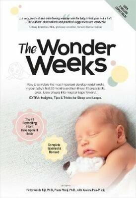 The Wonder Weeks by Xaviera Plas-Plooij, Frans Plooij, Hetty Van de Rijt...