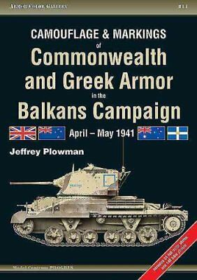 Camouflage and Markings of Commonwealth and Greek Armor in the ... 9788360672273
