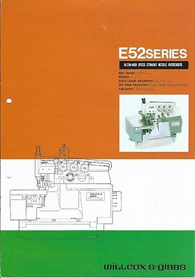 Sewing Machine Brochure - Willcox & Gibbs - E52 series Overedgers 1984 (E3924)