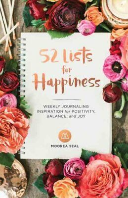 52 Lists For Happiness by Moorea Seal 9781632170965 (Paperback, 2016)