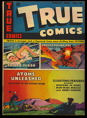 True Comics #47 High Grade Atomic Bomb Issue Cover/Story WWII 1946 VF
