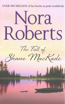 The Fall of Shane MacKade by Nora Roberts 9780263904574 (Paperback, 2013)