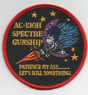 US Air Force AC-130H Spectre Gunship patch, Patience my A**,Let's Kill Something