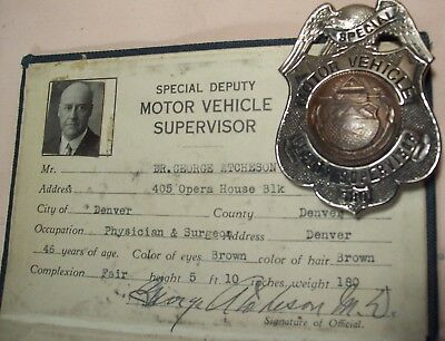 1924~Special Deputy Motor Vehicle Supervisor~Badge & I.d. Card~Colorado Signed~