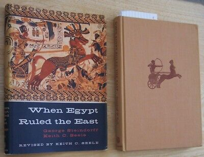 When Egypt Ruled the East by Geo Steindorff & K Seele 1957 U of Chicago Press