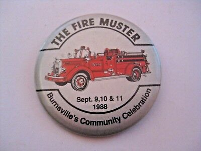Vintage 1988 Burnsville Minnesota Fire Muster Advertising Firefight Pin Pinback