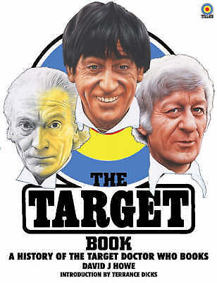 """The Target Book: A History of the Target """"Doctor Who"""" Books, Good, David J. Howe"""