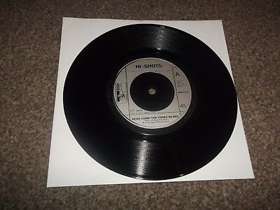 "HI-SHOTS here come the three bears 7"" VINYL RECORD 2094 015"