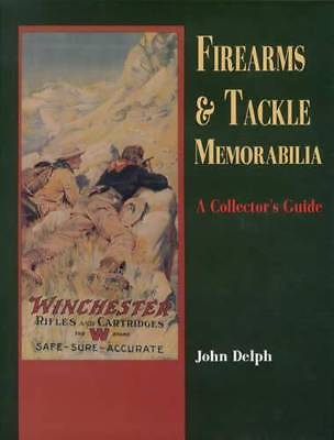 Vintage Firearms Hunting & Fishing Tackle Advertising Collector Guide Rifles Etc