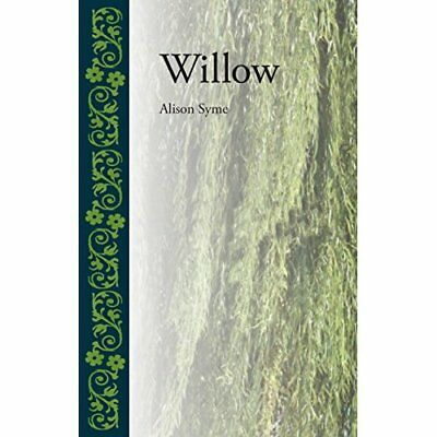 Willow (Botanical) - Hardcover NEW Alison Syme(Aut 2014-04-11