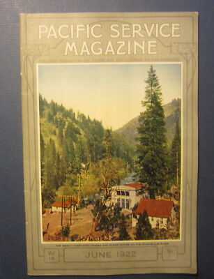 Old 1922 PG&E - PACIFIC Gas & Electric SERVICE MAGAZINE - Stanislaus River - JUN