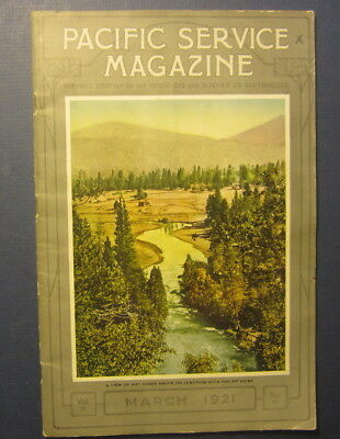 Old 1921 PG&E - PACIFIC Gas & Electric SERVICE MAGAZINE - Hat Creek - March