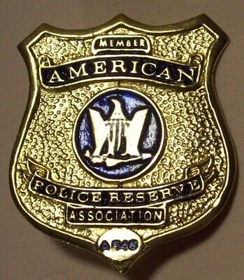 vintage~AMERICAN POLICE RESERVE ASSOCIATION~MEMBER BADGE 546~LAW ENFORCEMENT PIN