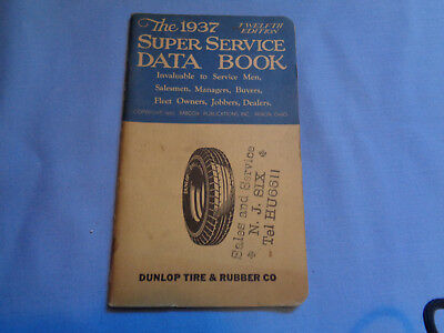 The 1937 SUPER SERVICE DATA BOOK DUNLAP TIRE & RUBBER  N.J. SIX -- 33 Pages