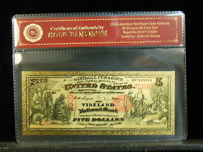 1878 Vineland National Bank  New Jersey  Five  Dollar 24Kt Gold Foil Banknote
