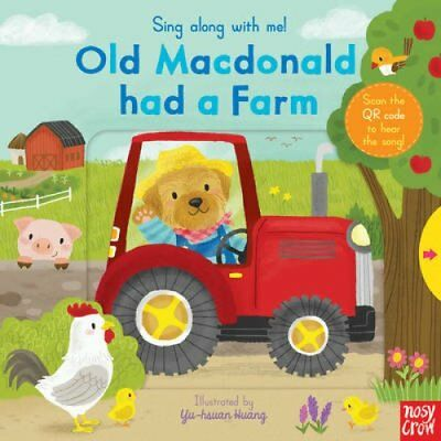Sing Along With Me! Old Macdonald had a Farm by Nosy Crow 9780857634368