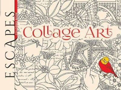 ESCAPES Collage Art Coloring Book by Marty Noble 9780486798738 (Paperback, 2016)