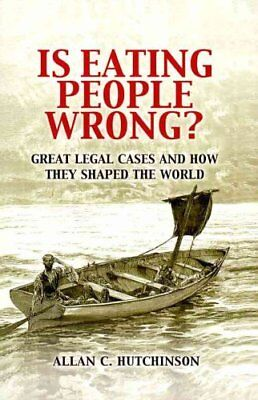 Is Eating People Wrong? Great Legal Cases and How they Shaped t... 9780521188517