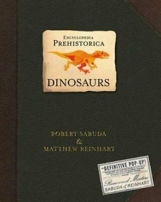 Encyclopedia Prehistorica Dinosaurs: The Definitive Pop-Up 9780744586909