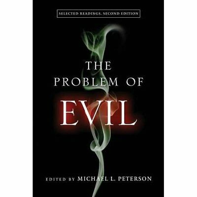 The Problem of Evil: Selected Readings, Second Edition - Paperback NEW Michael L