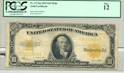 $10 large size (Series 1922) Gold Certificates PCGS Fine 12 comment free holder