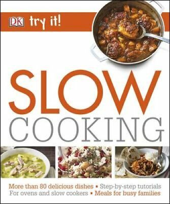 Slow Cooking by DK 9780241240731 (Paperback, 2016)