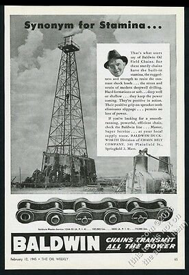 1945 Baldwin Duckworth oil well derrick drilling chain Stamina vintage print ad