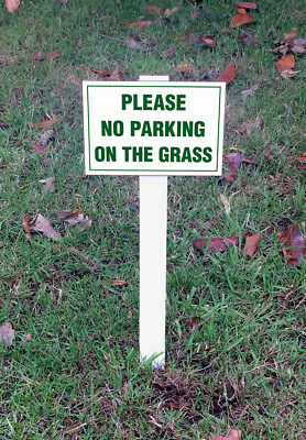 Please No Parking On The Grass Sign Mounted Onto 3mm Board With Stake
