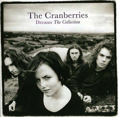The Cranberries ~ Dreams ~ Greatest Hits Collection ~ NEW CD ~ Very Best Of
