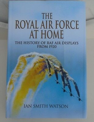 The Royal Air Force At Home - The History Of Raf Air Displays From 1920