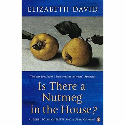 Is There a Nutmeg in the House? - Paperback NEW David, Elizabet 2001-10-25