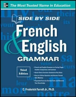 Side-By-Side French and English Grammar by C. Frederick Farrell 9780071788595