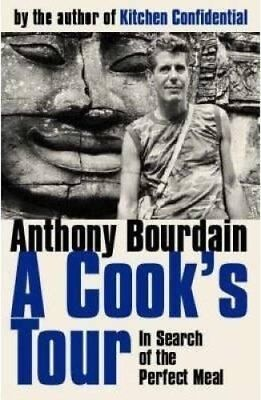 A Cook's Tour by Anthony Bourdain 9780747558217 (Paperback, 2002)