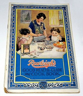 1927 Rawleigh's Good Health Guide & Almanac Cook Book Great Graphics
