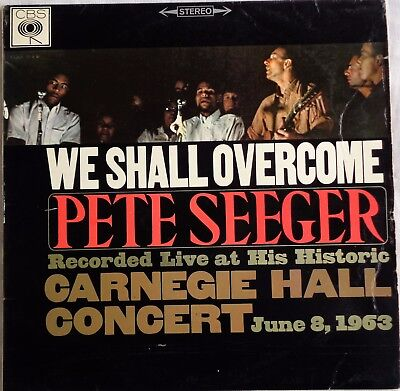 CBS LP PETE SEEGER We Shall Overcome Live Carnegie 08.06.63 SBPG 62209 UK 1963
